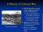 a history of colonial war