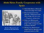 abdel krim family cooperates with spain