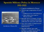 spanish military policy in morocco 1911 1921