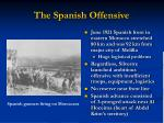 the spanish offensive