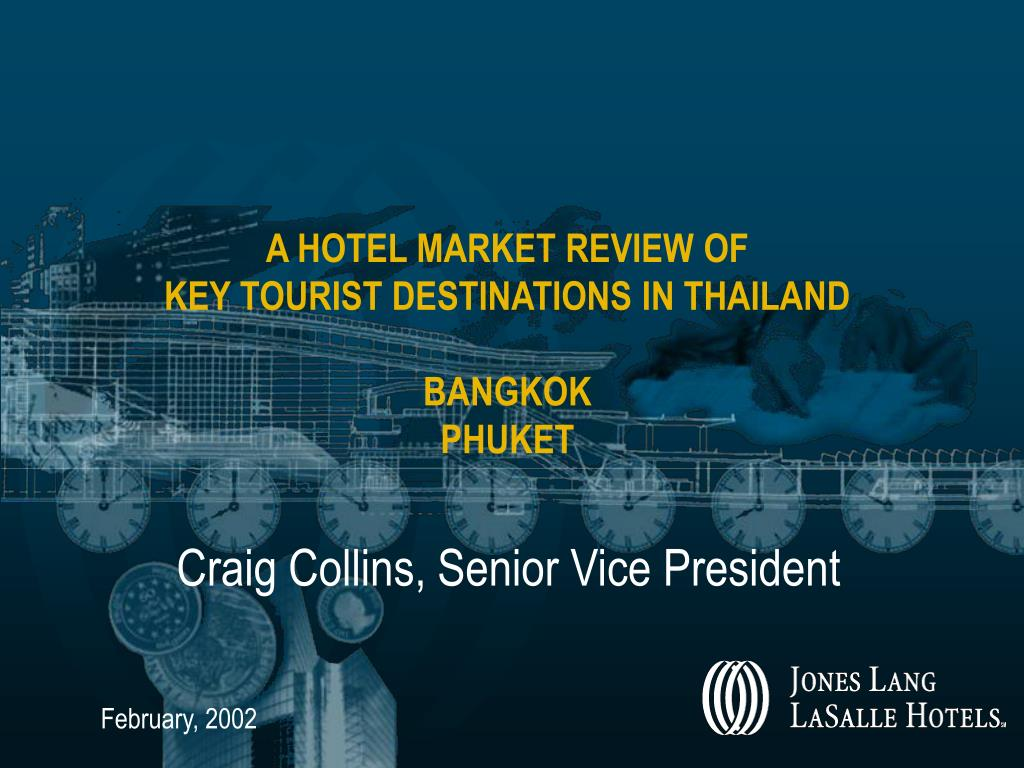 a hotel market review of key tourist destinations in thailand bangkok phuket l.