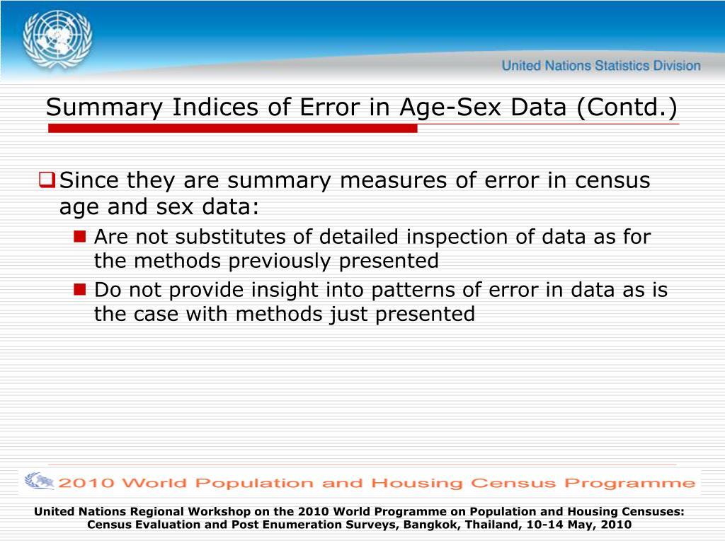 Summary Indices of Error in Age-Sex Data (Contd.)