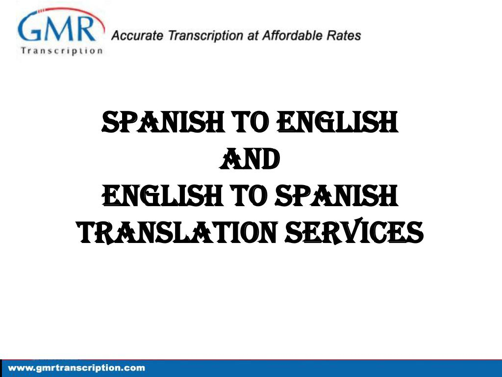 spanish to english and english to spanish translation services l.