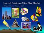 uses of granite china clay kaolin