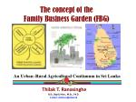 the concept of the family business garden fbg