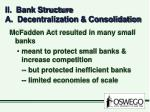 ii bank structure a decentralization consolidation
