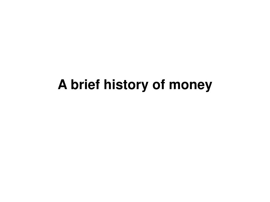 a brief history of money l.