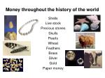 money throughout the history of the world