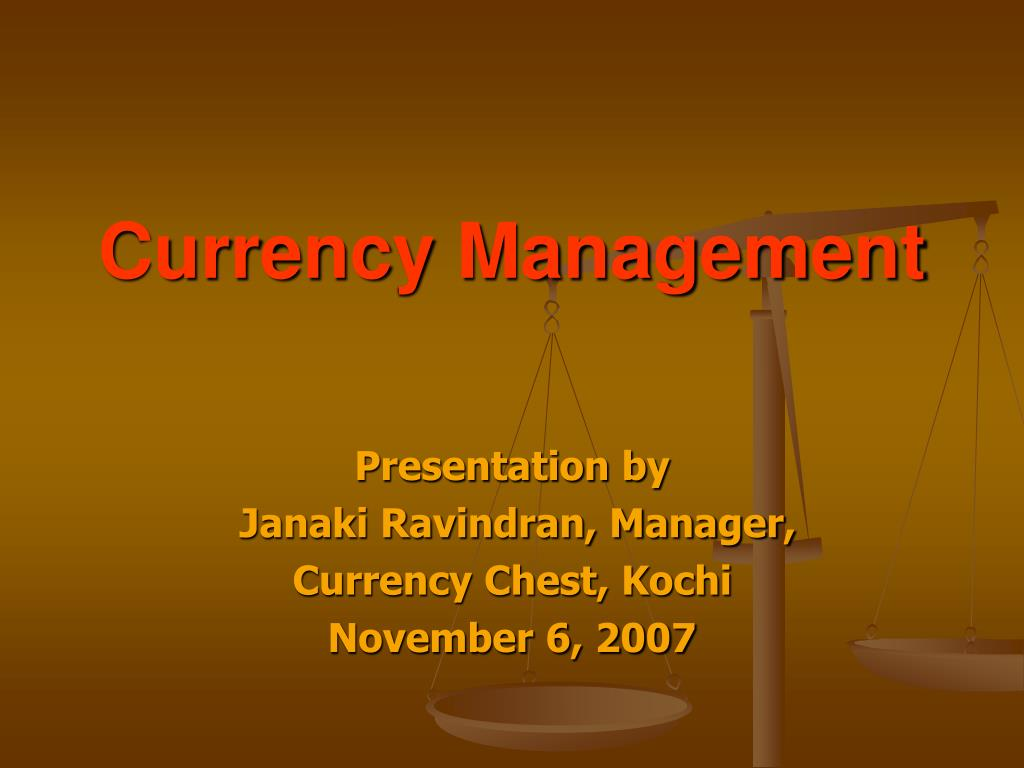 currency management l.