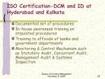 iso certification dcm and id at hyderabad and kolkata