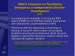 nidcd initiatives for facilitating emergence of independent clinician investigators cont53