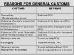 reasons for general customs