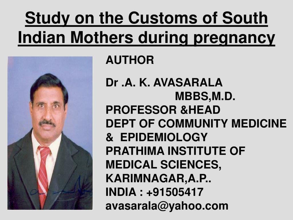 study on the customs of south indian mothers during pregnancy l.