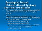 developing neural network based systems