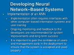 developing neural network based systems30