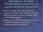 development of a work plan sampling analysis plan for aquatic community assessment