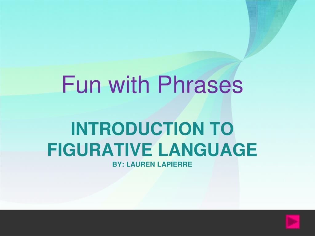 introduction to figurative language by lauren lapierre l.