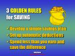 3 golden rules for saving