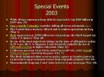 special events 2003