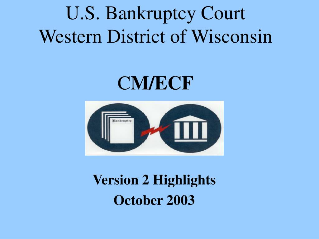 u s bankruptcy court western district of wisconsin c m ecf
