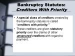 bankruptcy statutes creditors with priority