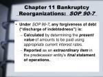 chapter 11 bankruptcy reorganizations sop 90 72