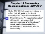 chapter 11 bankruptcy reorganizations sop 90 73