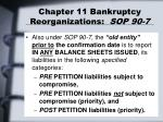 chapter 11 bankruptcy reorganizations sop 90 76