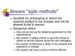 beware agile methods