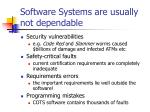 software systems are usually not dependable