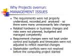 why projects overrun management issues