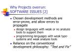 why projects overrun software issues 2