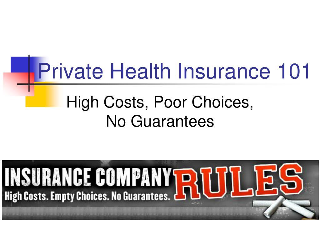 private health insurance 101 l.