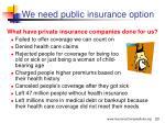 we need public insurance option