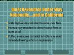 quiet revolution under way nationally and in california