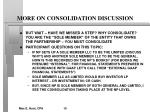 more on consolidation discussion