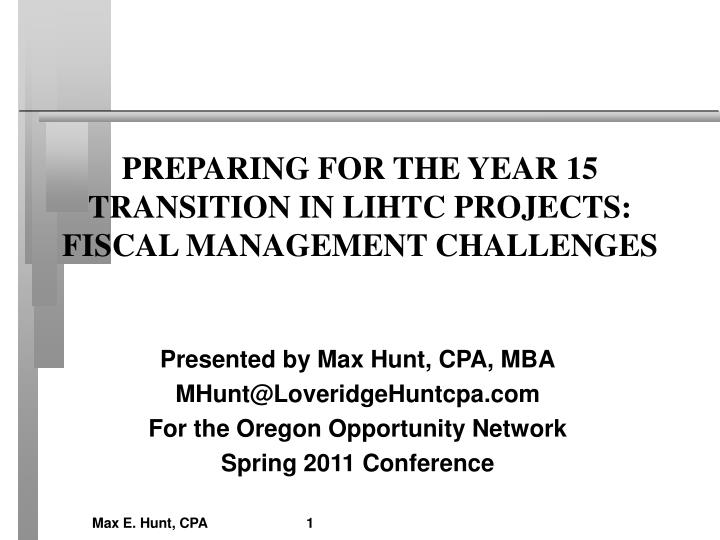 preparing for the year 15 transition in lihtc projects fiscal management challenges n.