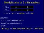 multiplication of 2 n bit numbers64
