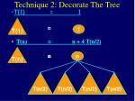 technique 2 decorate the tree