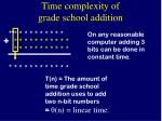 time complexity of grade school addition