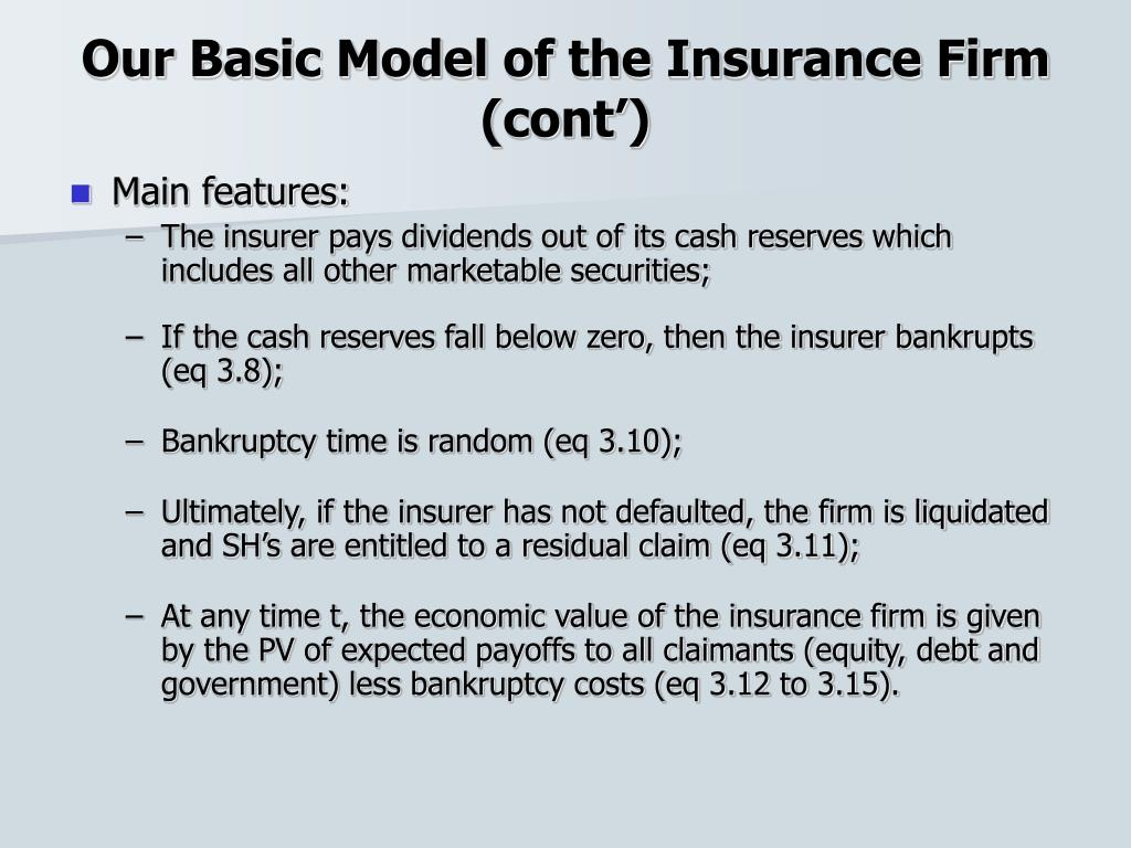 Our Basic Model of the Insurance Firm (cont')