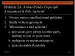problem 2a arthur publis copyright assignment pub agreemt