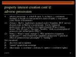 property interest creation cont d adverse possession