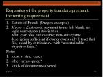 requisites of the property transfer agreement the writing requirement