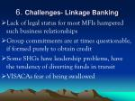 6 challenges linkage banking