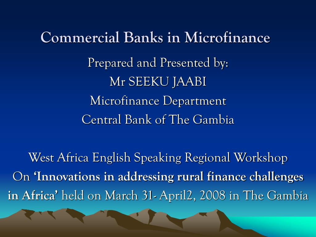 commercial banks in microfinance l.