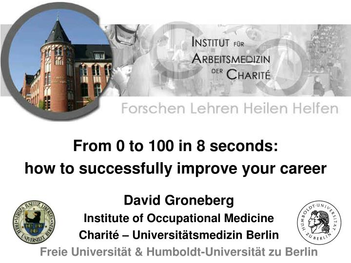From 0 to 100 in 8 seconds how to successfully improve your career