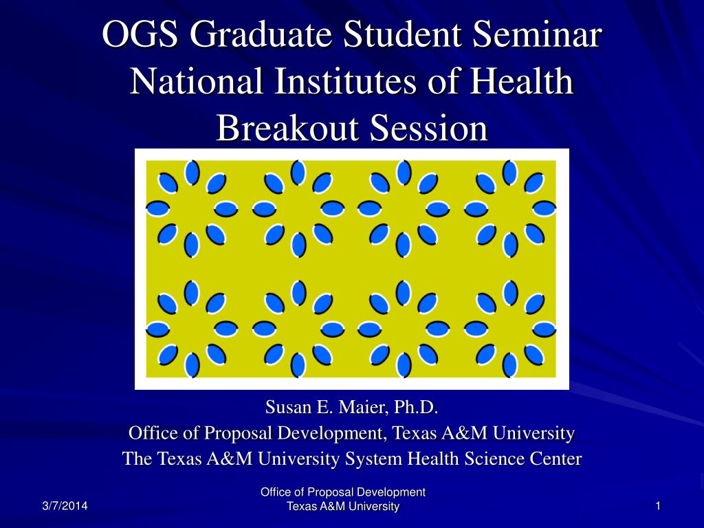 ogs graduate student seminar national institutes of health breakout session l.