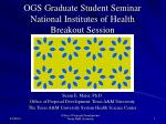 ogs graduate student seminar national institutes of health breakout session