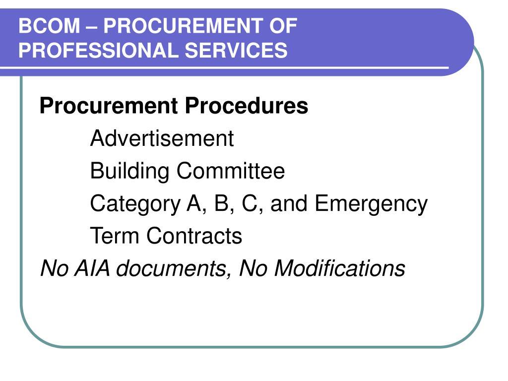 BCOM – PROCUREMENT OF